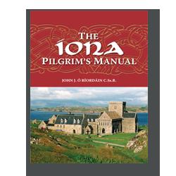 The Iona Pilgrim's Manual