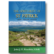 The Spirituality of Saint Patrick